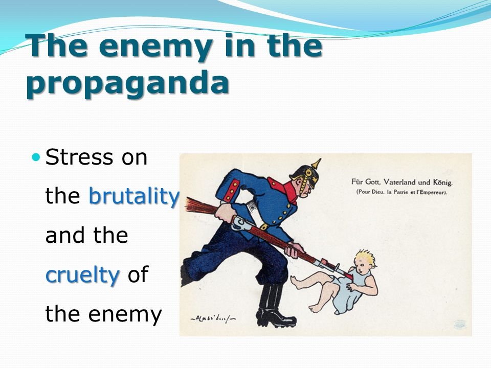 The enemy in the propaganda
