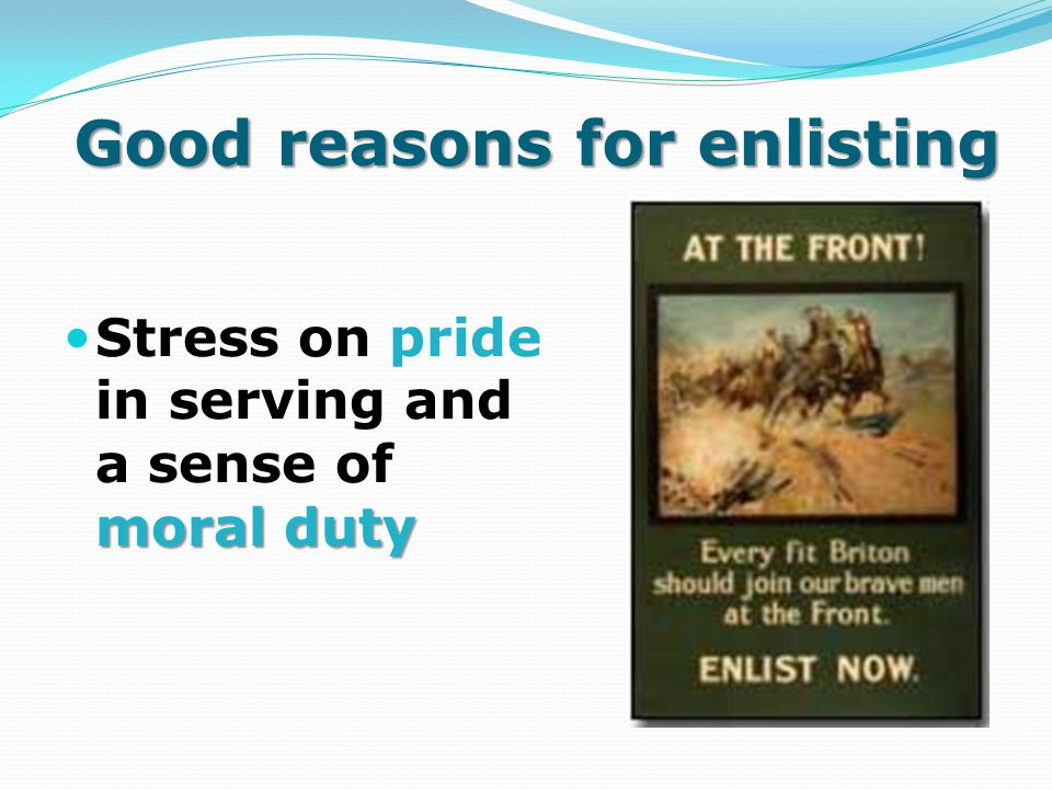Good reasons for enlisting