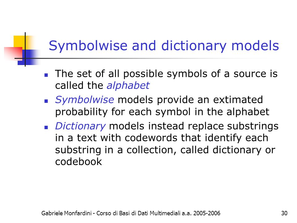 Symbolwise and dictionary models