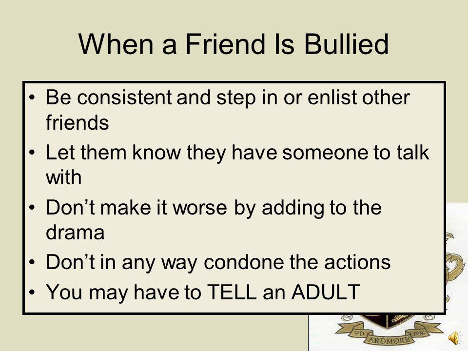 When a Friend Is Bullied