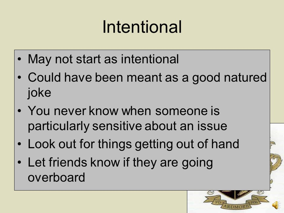 Intentional May not start as intentional