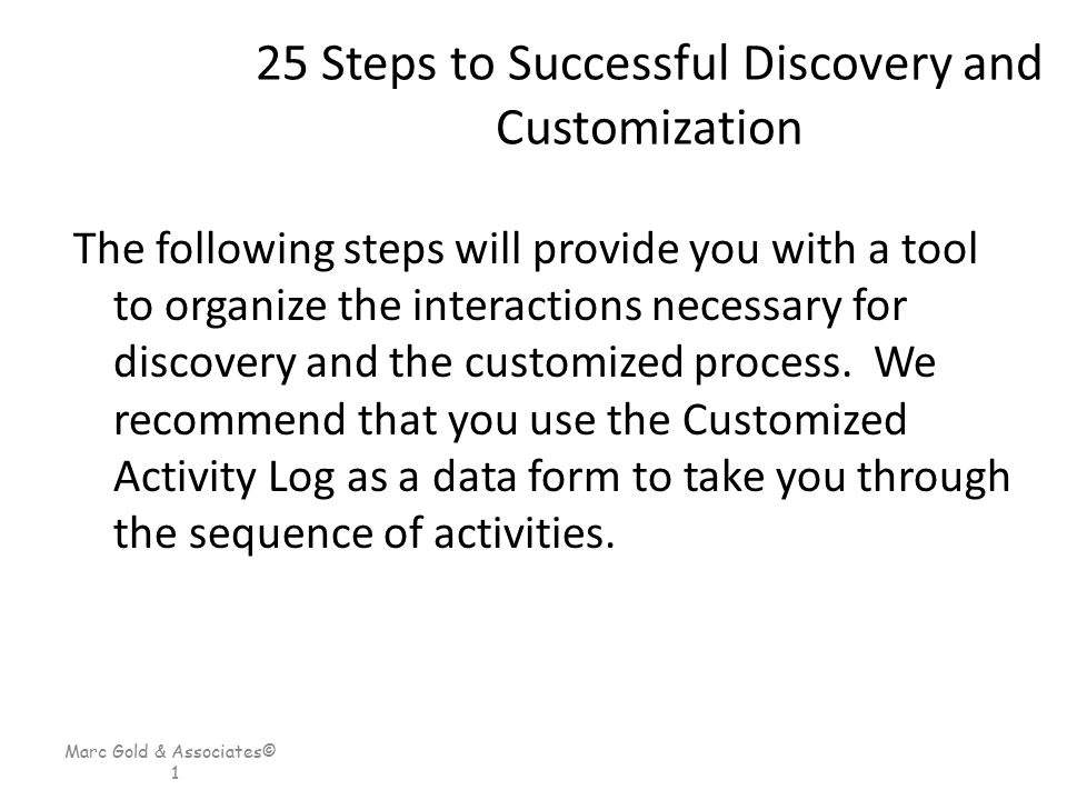 25 Steps to Successful Discovery and Customization