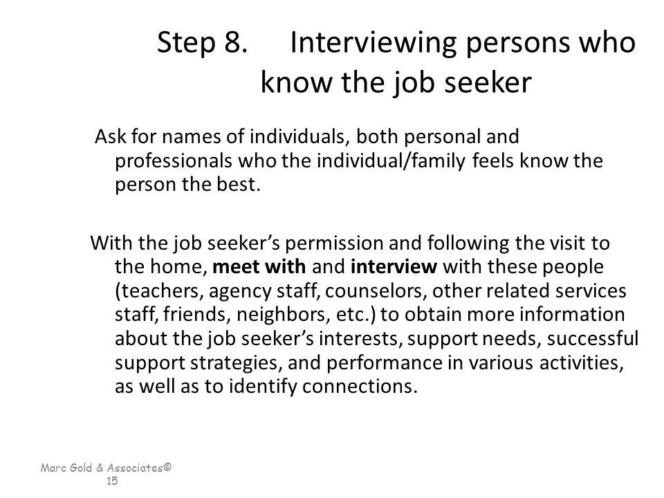 Step 8. Interviewing persons who know the job seeker
