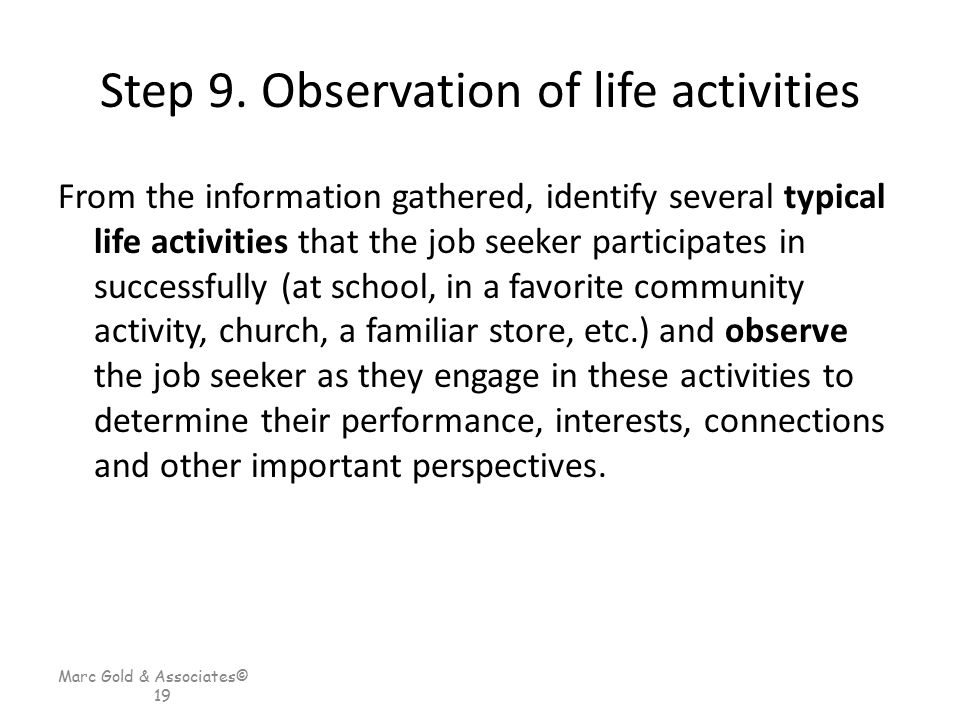 Step 9. Observation of life activities
