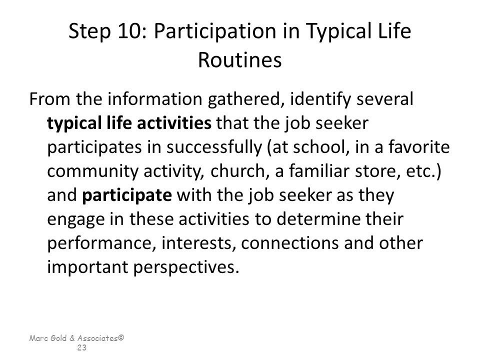 Step 10: Participation in Typical Life Routines