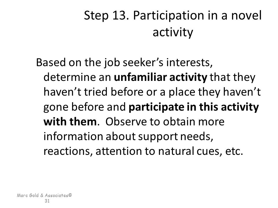 Step 13. Participation in a novel activity