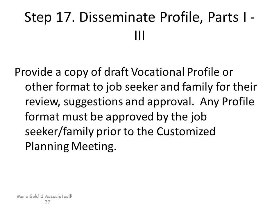 Step 17. Disseminate Profile, Parts I - III