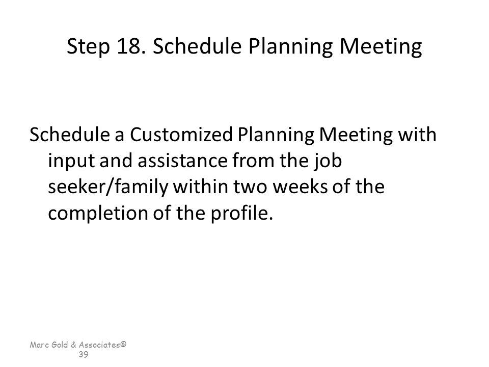 Step 18. Schedule Planning Meeting