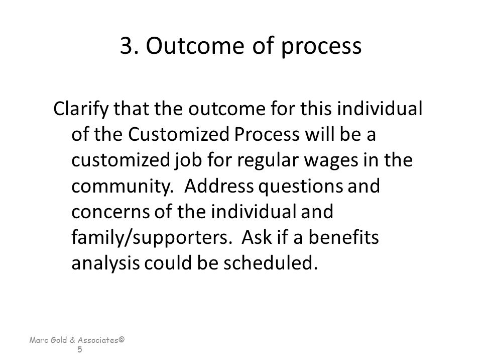 3. Outcome of process
