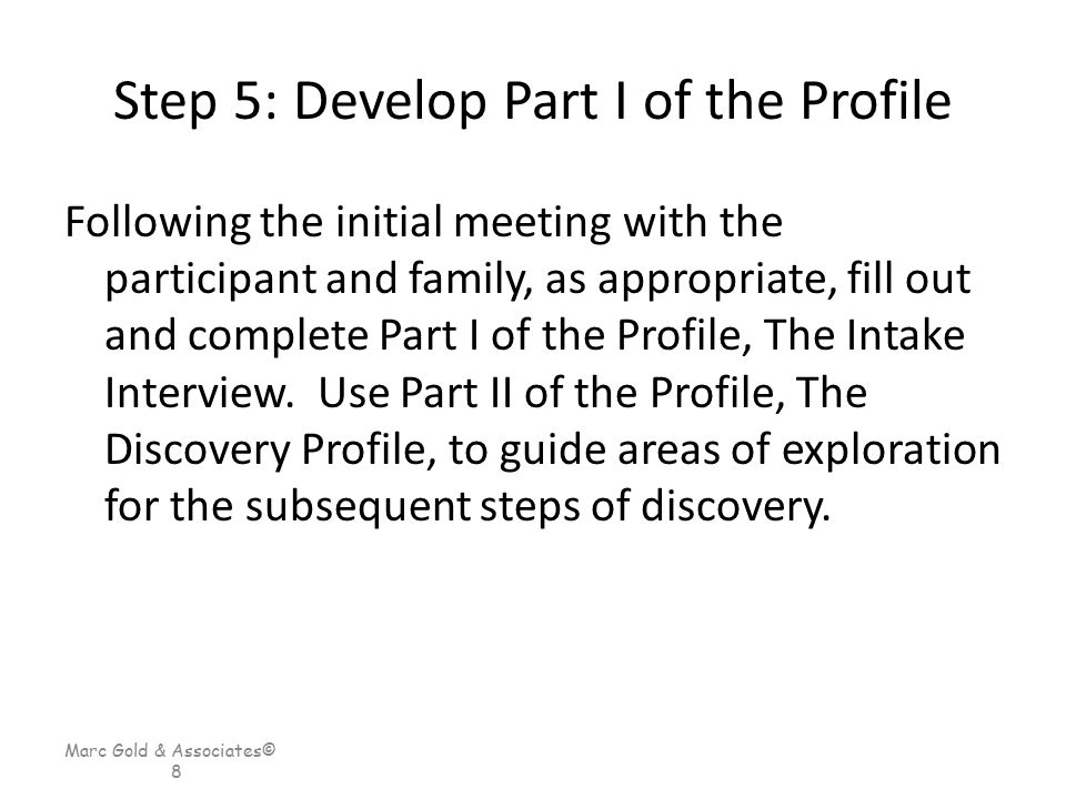 Step 5: Develop Part I of the Profile