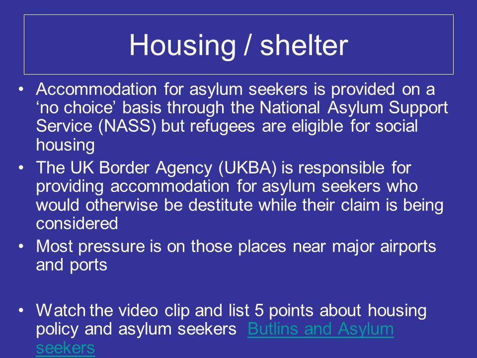 Housing / shelter