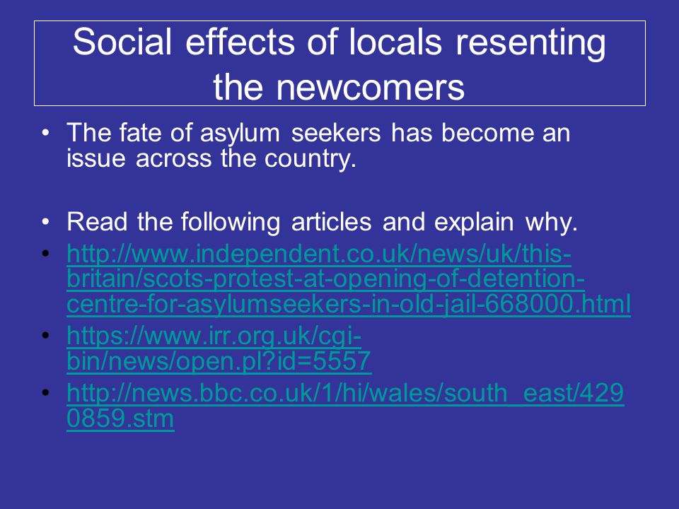 Social effects of locals resenting the newcomers