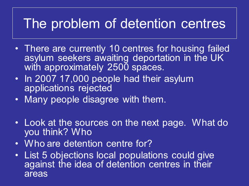 The problem of detention centres