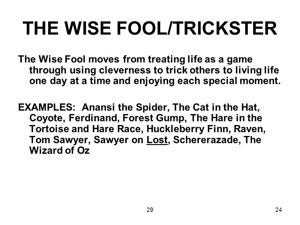 THE WISE FOOL/TRICKSTER