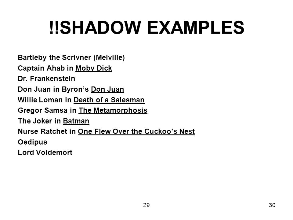 !!SHADOW EXAMPLES Bartleby the Scrivner (Melville)