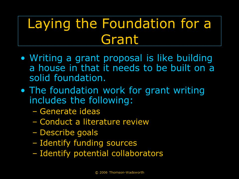 Laying the Foundation for a Grant