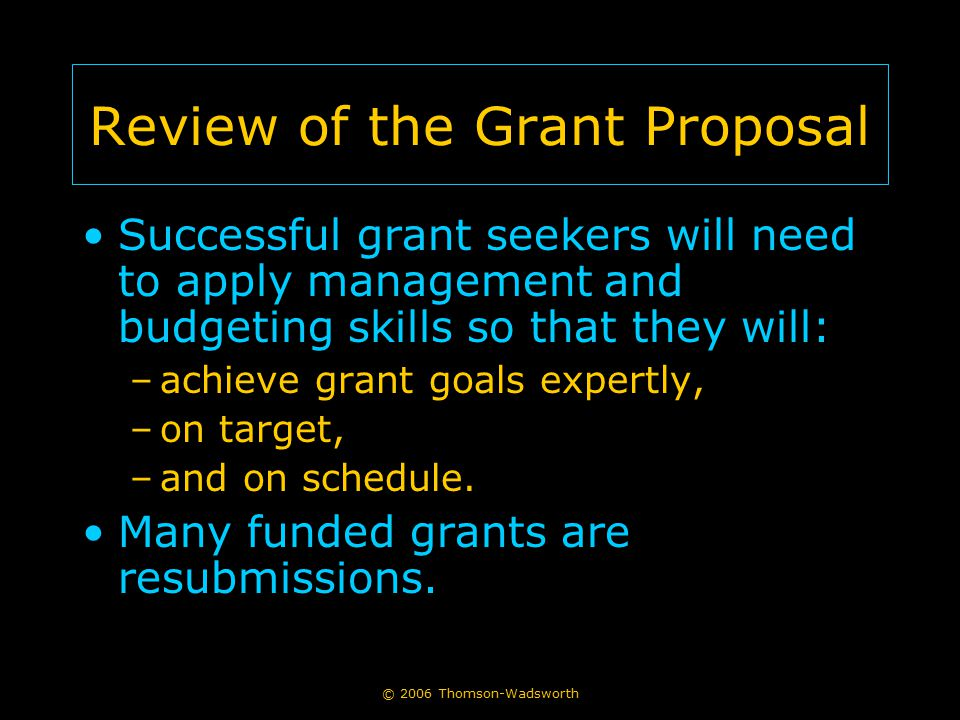 Review of the Grant Proposal