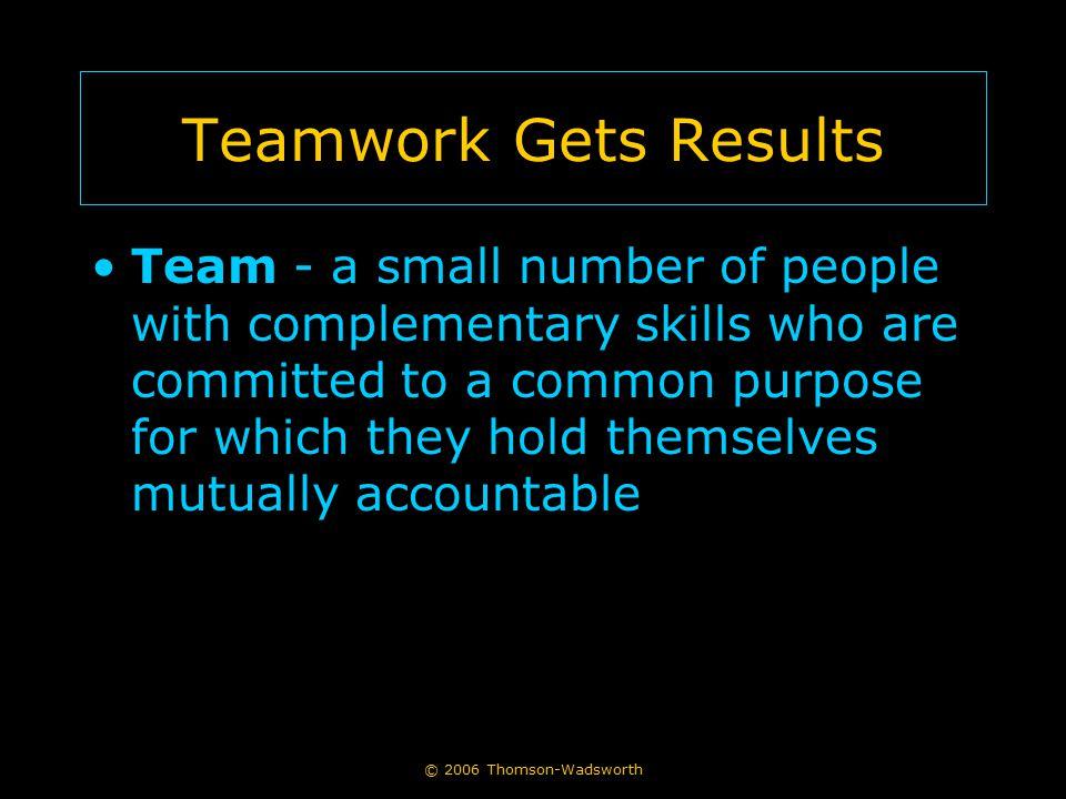 Teamwork Gets Results