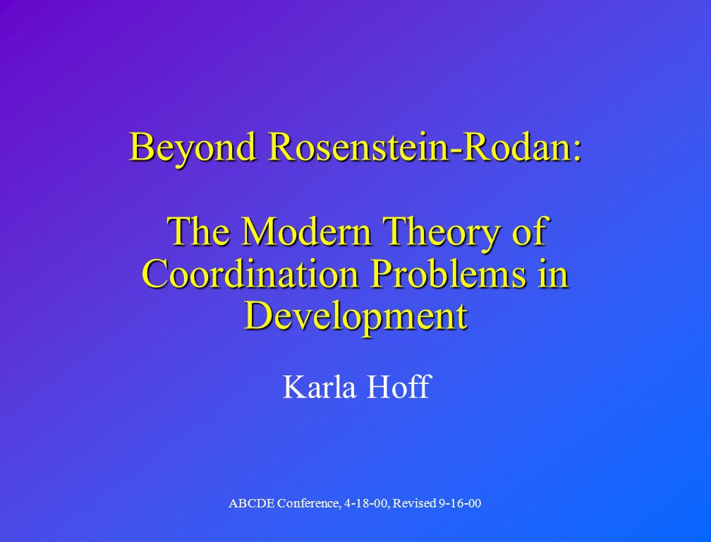 Karla Hoff ABCDE Conference, 4-18-00, Revised 9-16-00