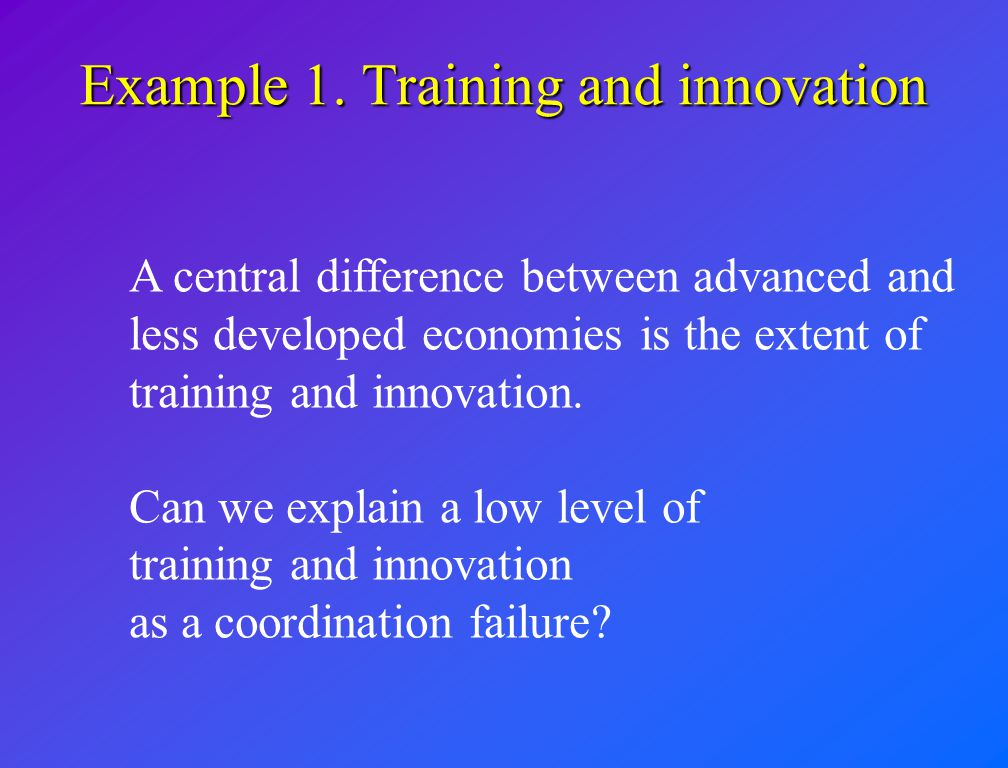 Example 1. Training and innovation