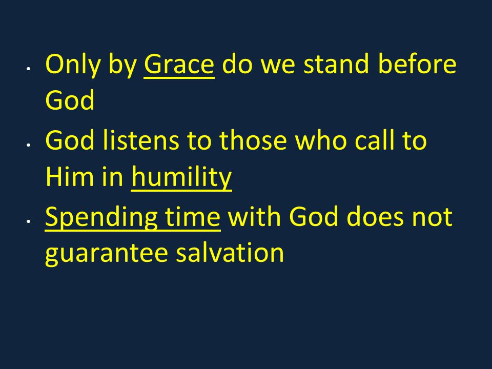 Only by Grace do we stand before God