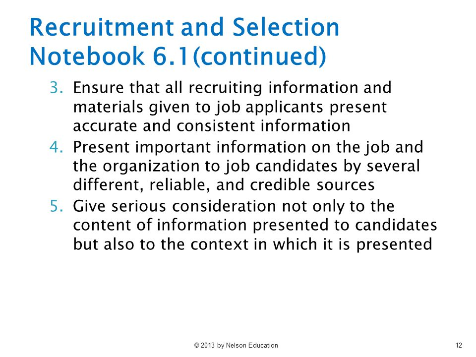 Recruitment and Selection Notebook 6.1(continued)