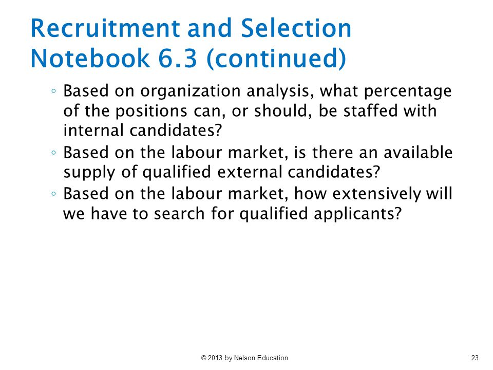 Recruitment and Selection Notebook 6.3 (continued)