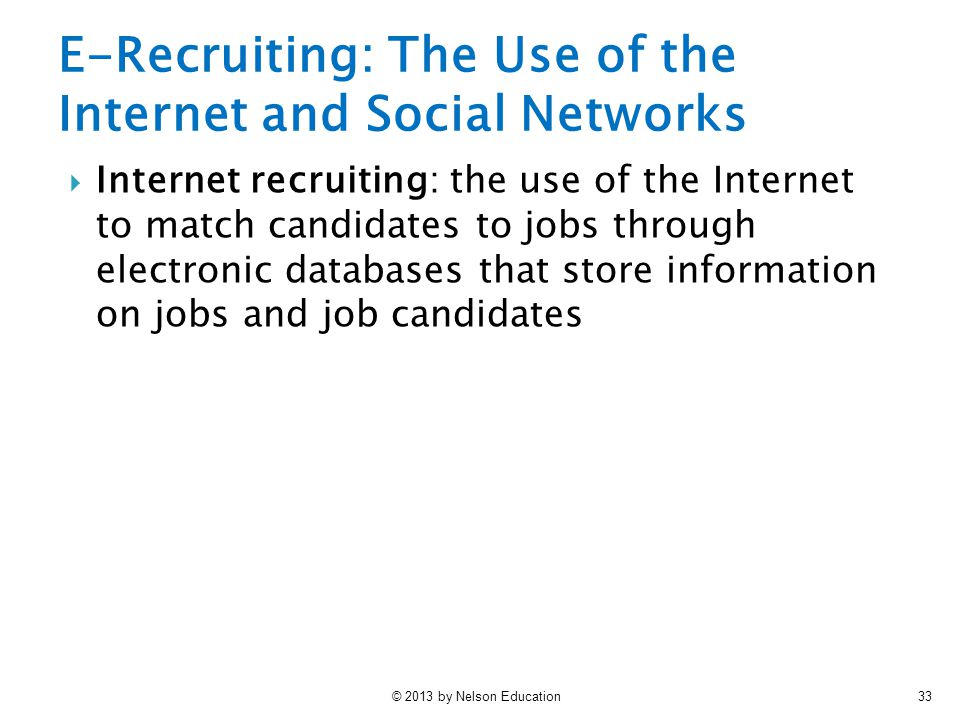 E-Recruiting: The Use of the Internet and Social Networks
