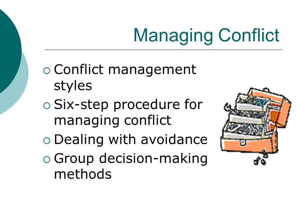 conflict management and decision making in international Appropriate communication, leadership, trust, decision making, and conflict management skills to students and provide the motivation to use these skills in order for groups to function effectively.