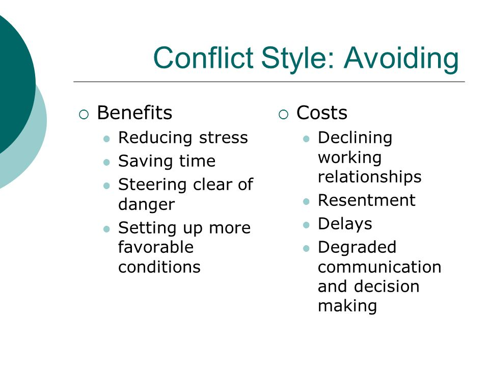 Conflict Style: Avoiding