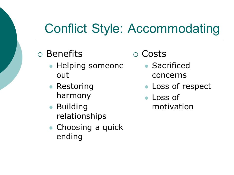 Conflict Style: Accommodating