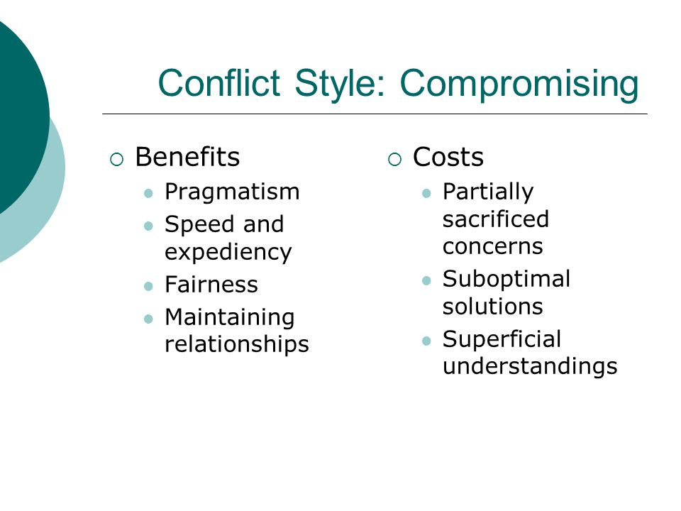 Conflict Style: Compromising