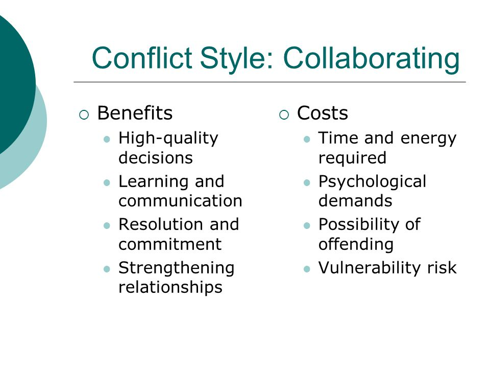 Conflict Style: Collaborating