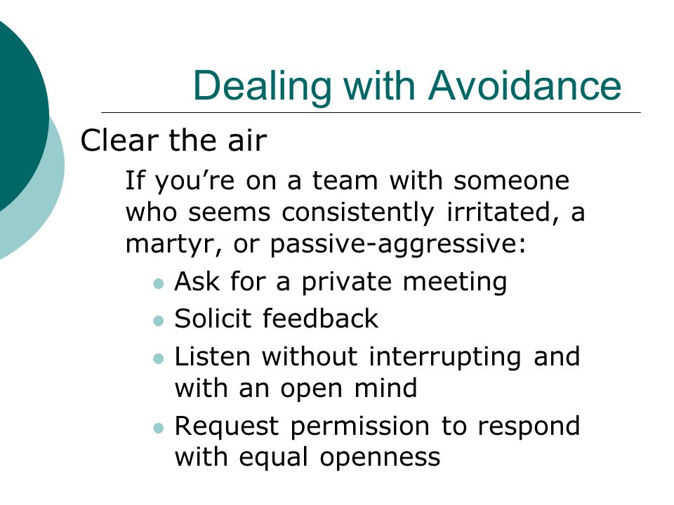 Dealing with Avoidance