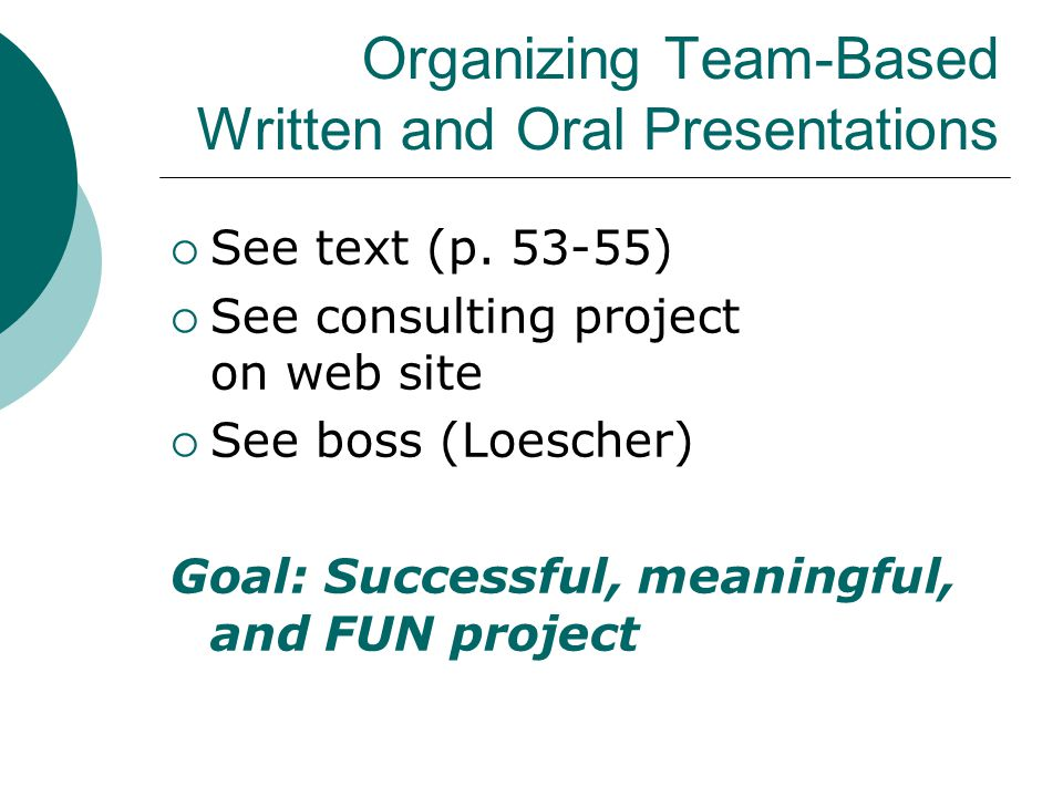 Organizing Team-Based Written and Oral Presentations