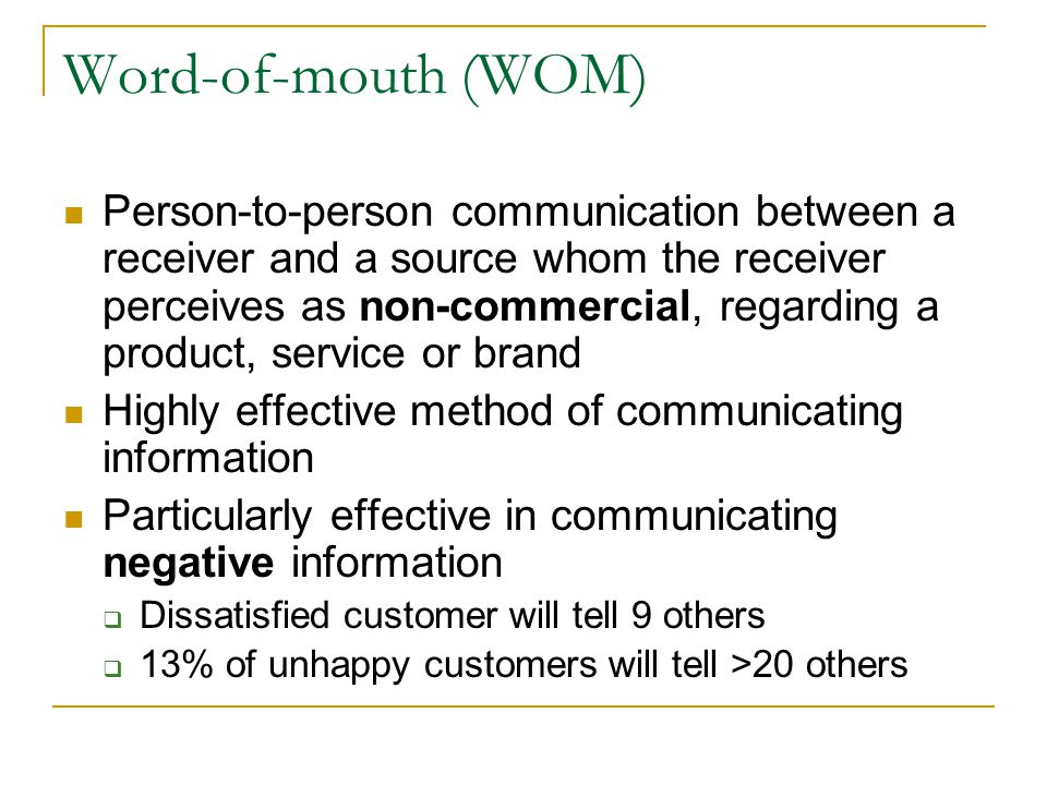 Word-of-mouth (WOM)
