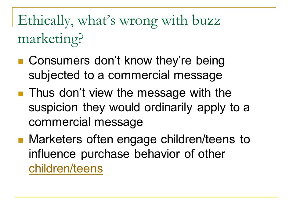 Ethically, what's wrong with buzz marketing