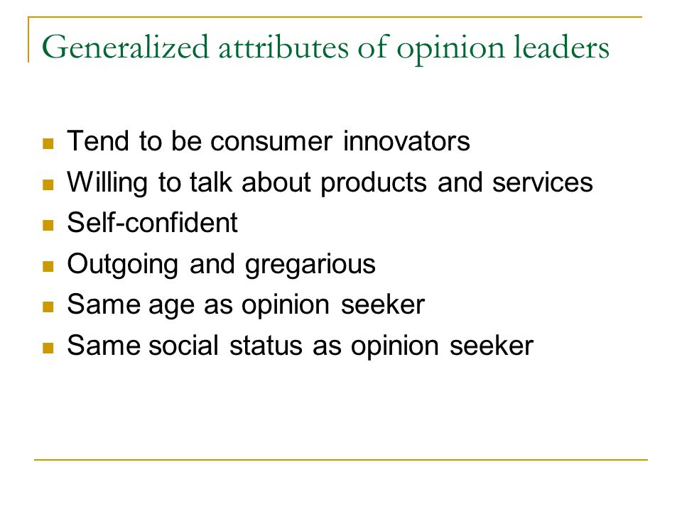 Generalized attributes of opinion leaders