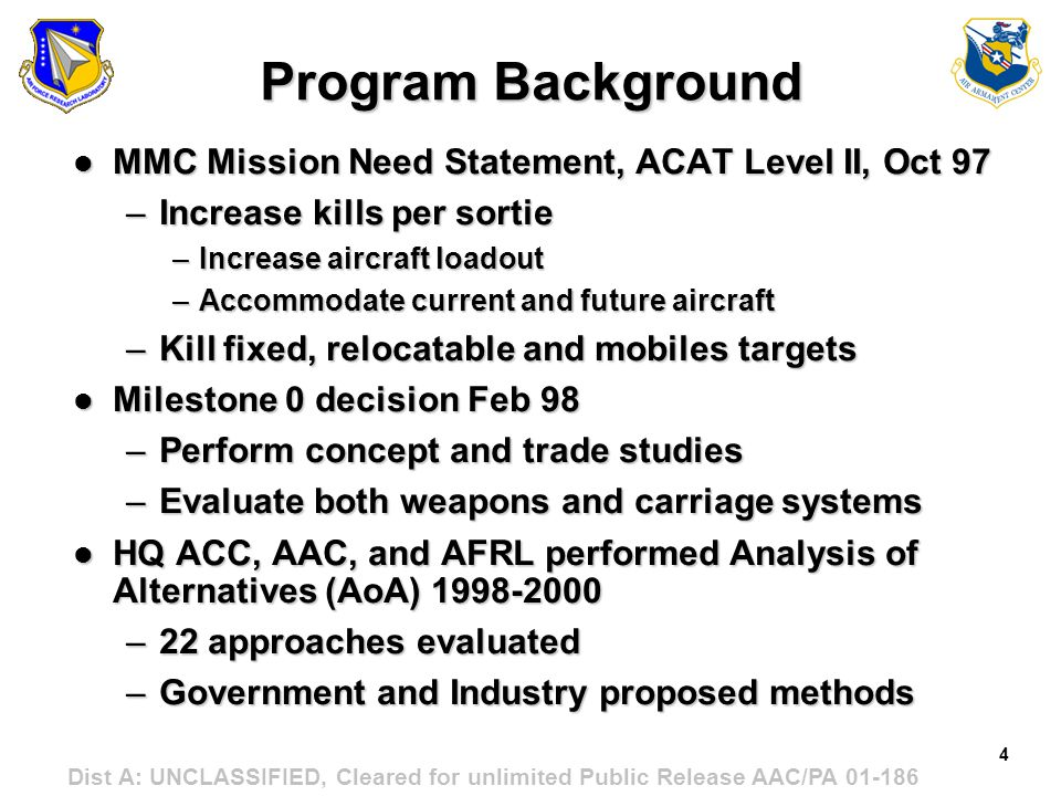 Program Background MMC Mission Need Statement, ACAT Level II, Oct 97
