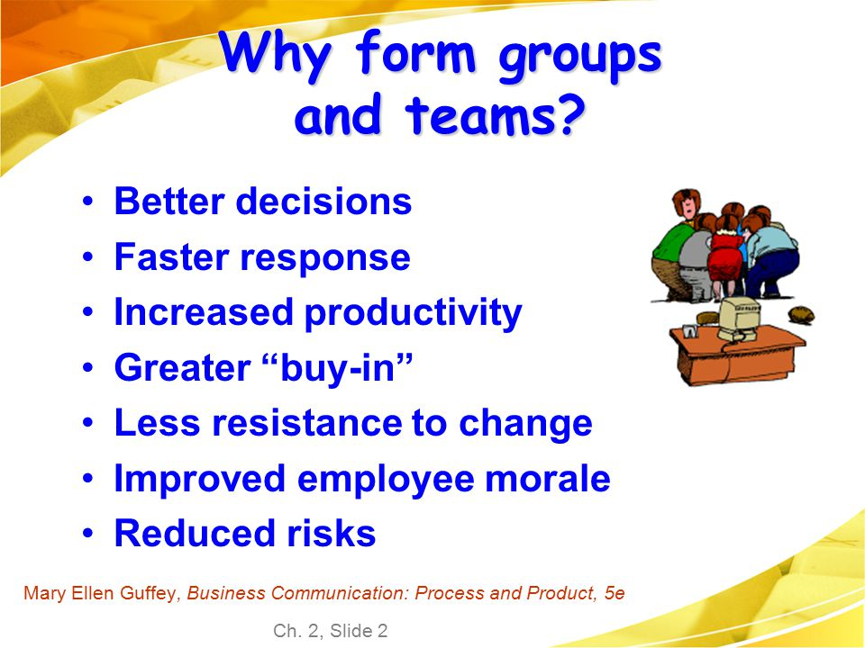 Why form groups and teams