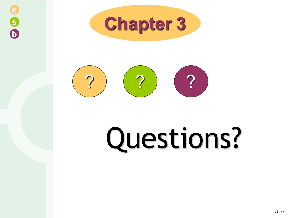 Chapter 3 Questions 3-37