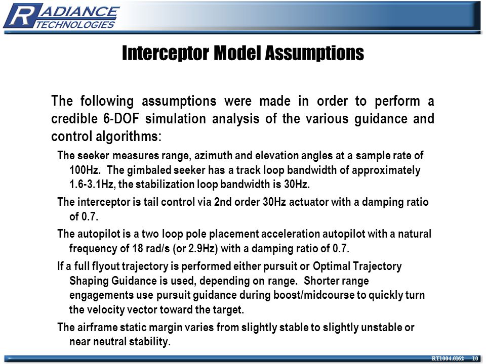 Interceptor Model Assumptions