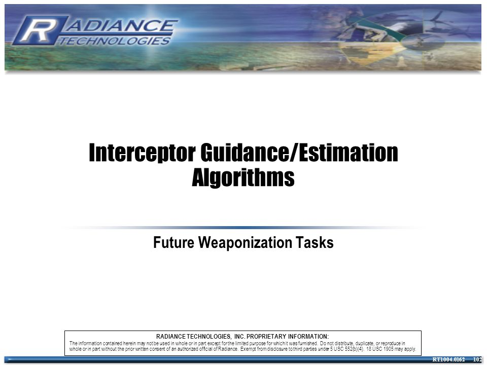 Interceptor Guidance/Estimation Algorithms