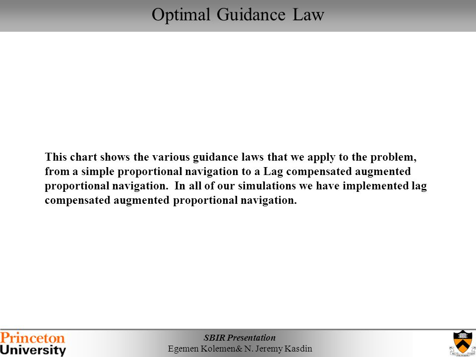 Optimal Guidance Law