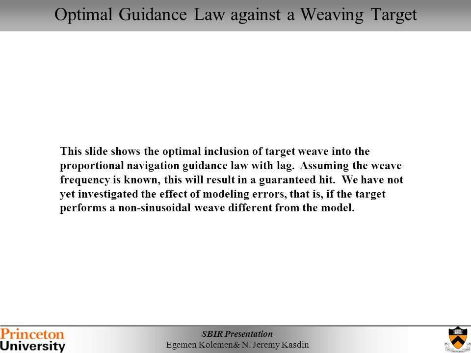 Optimal Guidance Law against a Weaving Target