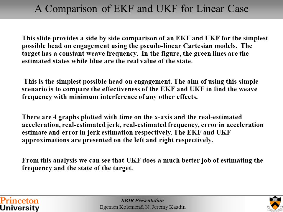 A Comparison of EKF and UKF for Linear Case