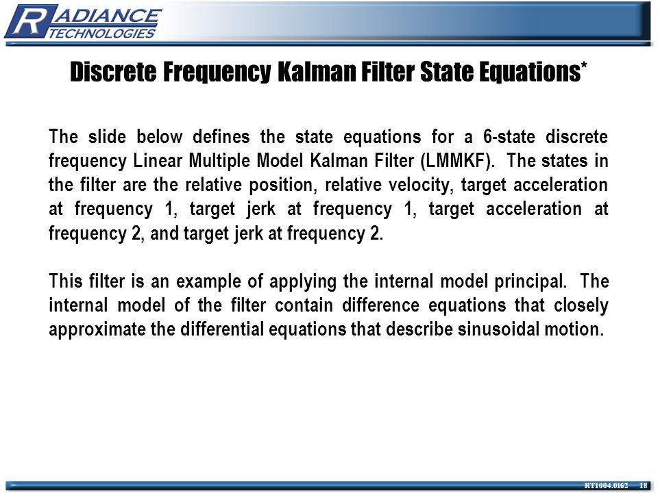 Discrete Frequency Kalman Filter State Equations*