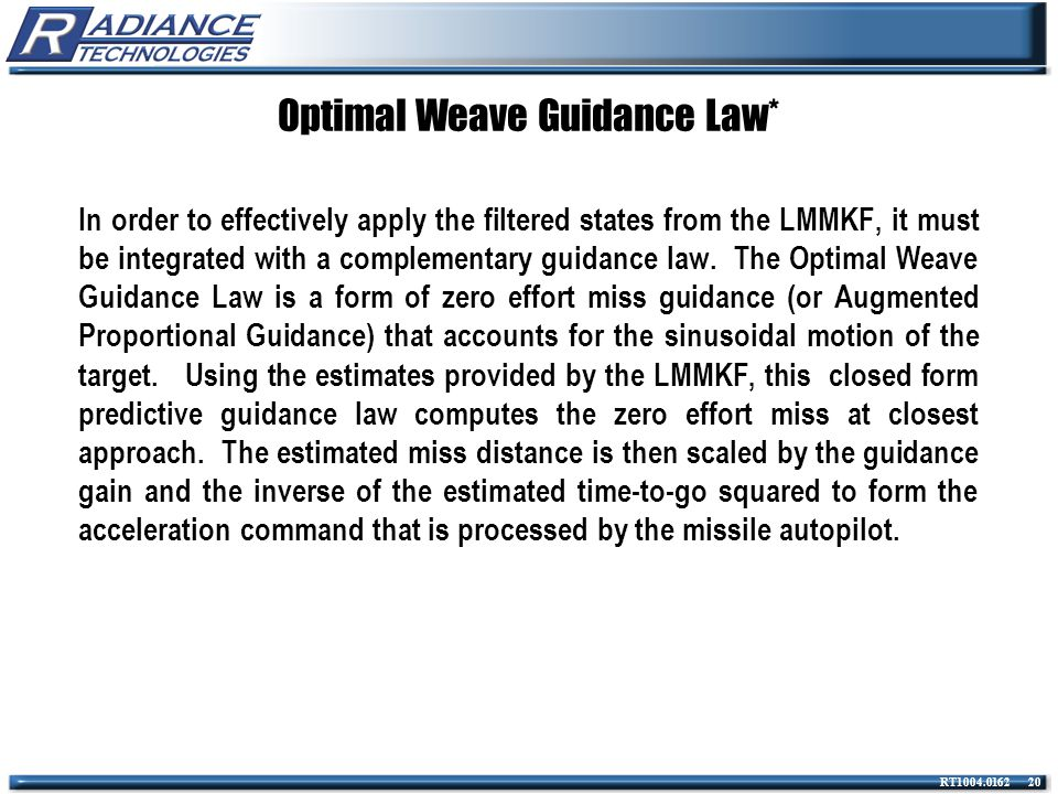 Optimal Weave Guidance Law*