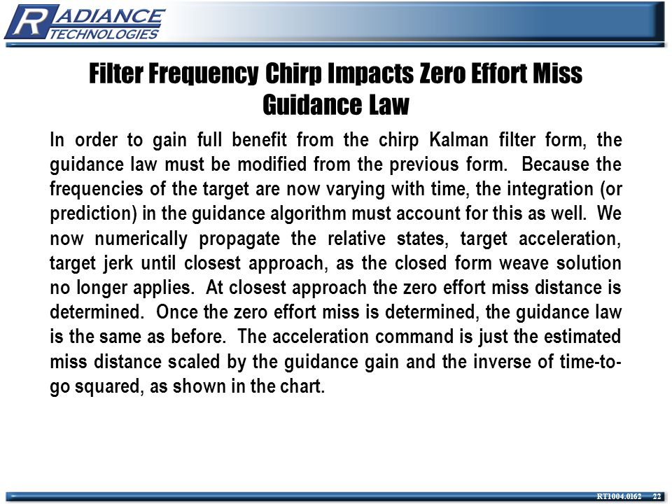 Filter Frequency Chirp Impacts Zero Effort Miss Guidance Law