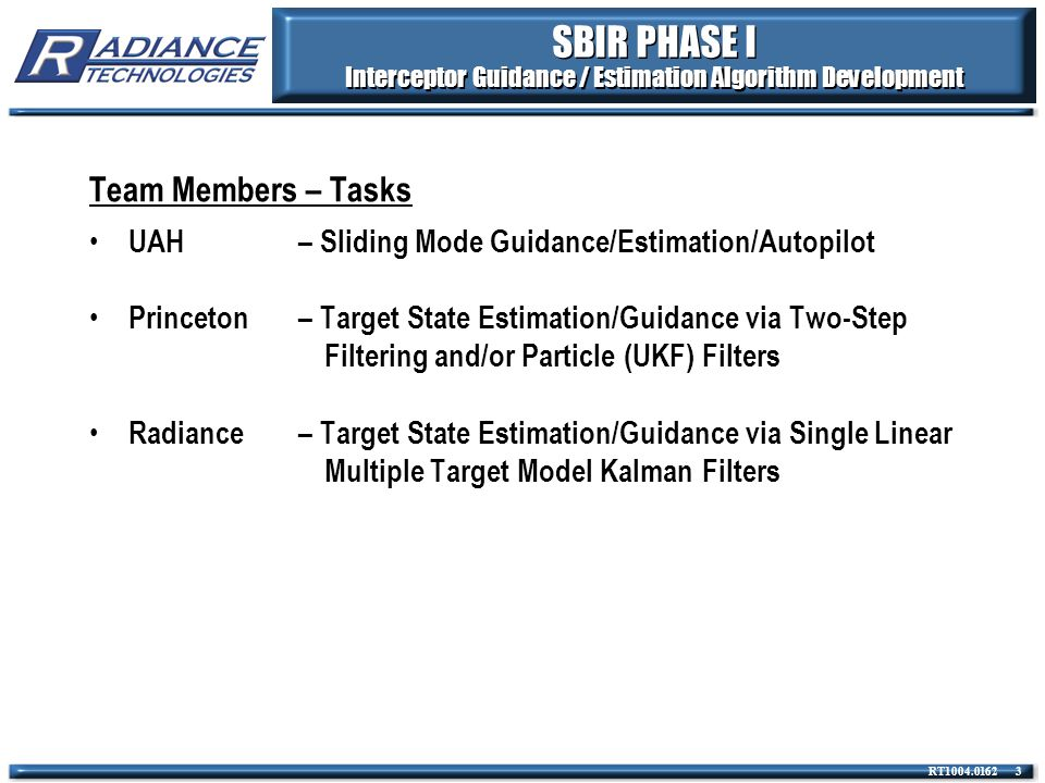 SBIR PHASE I Interceptor Guidance / Estimation Algorithm Development